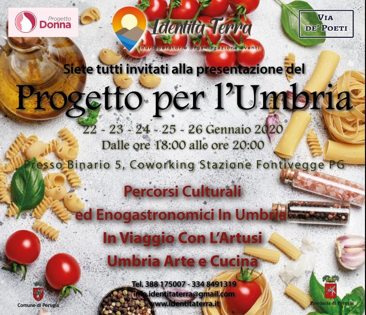 """Presentazione progetto per l'Umbria """"Umbria arte e cucina"""""""